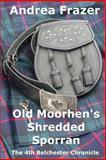 Old Moorhen's Shredded Sporran, Andrea Frazer, 1494303019