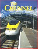 The Chunnel, Orr, Tamra, 156711301X