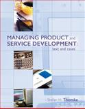Managing Product and Service Development : Text and Cases, Thomke, Stefan, 0073023019