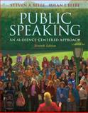 Public Speaking : An Audience-Centered Approach, Beebe, Steven A. and Beebe, Susan J., 0205543014