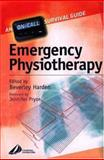 Emergency Physiotherapy : On Call Survival Guide, Harden, Beverley, 0443073015