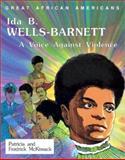 Ida B. Wells-Barnett, Patricia C. McKissack and Fredrick L. McKissack, 0894903012