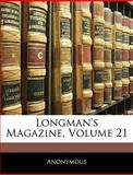 Longman's Magazine, Anonymous, 114338301X