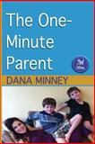 The One Minute Parent, Dana Minney, 1495383016