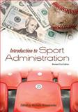 Introduction to Sport Administration (Revised First Edition), , 1621313018