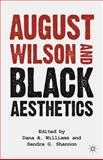 August Wilson and Black Aesthetics, Williams, Dana, 023011301X
