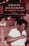 Ethnicity and Economy : Race and Class Revisited, , 0333793013