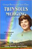 Twin Souls Merging, Jean A. Cline and Gary W. Duncan, 097746301X