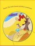 Ronni, the Little Jewish Girl Who Loved Israel, Chad Greene, 1466353015