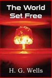 The World Set Free, H.g. Wells, 1483703010