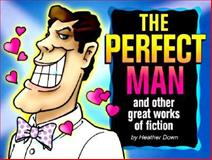 The Perfect Man, Heather Down, 1562453017