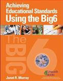 Achieving Educational Standards Using the Big6, Janet R. Murray, 1586833014