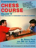 Comprehensive Chess Course Vol. 2 : From Beginner to Tournament Player in Twelve Lessons, Pelts, Roman and Alburt, Lev, 1889323012