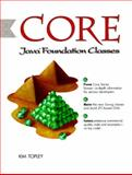 Core Java Foundation Classes, Topley, Kim, 0130803014