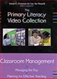 Classroom Management : Managing the Day - Planning for Effective Teaching, Fountas, Irene C. and Pinnell, Gay Su, 0325003017