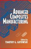 Advanced Composites Manufacturing 9780471153016