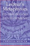 Leibniz's Metaphysics 9780521403016