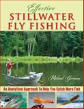 Effective Stillwater Fly Fishing, Michael Gorman, 0811713016
