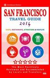San Francisco Travel Guide 2014, Scott Adams, 150037301X