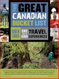 The Great Canadian Bucket List, Robin Esrock, 1771023015