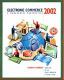 Electronic Commerce 2002 : A Managerial Perspective, Turban, Efraim and Chung, H. Michael, 0130653012
