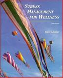 Stress Management for Wellness, Schafer, Walt, 0155023012