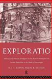 Exploration : Military and Political Intelligence in the Roman World from the Second Punic War to the Battle of Adrianople, Austin, N. J. E. and Rankov, N. B., 0415183014
