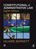 Constitutional and Administrative Law, Barnett, Hilaire and Jago, Robert, 0415563011