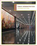 Public Administration : Concepts and Cases, Stillman, Richard, 0618993010