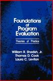 Foundations of Program Evaluation : Theories of Practice, Shadish, William R. and Cook, Thomas D., 0803953011