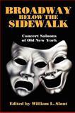 Broadway Below the Sidewalk, , 0809513013
