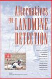 Alternatives for Landmine Detection, Jacqueline MacDonald and J. R. Lockwood, 0833033018