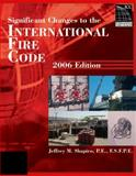 Significant Changes to the International Fire Code 2006, Shapiro, Jeffrey M., 1418053015