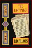 The Lost Pages, R. D. Francis, 1493133012