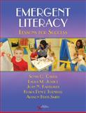 Emergent Literacy : Lessons for Success, Cabell, Sonia and Justice, Laura, 1597563013