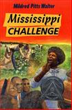 Mississippi Challenge, Mildred Pitts Walter, 0027923010