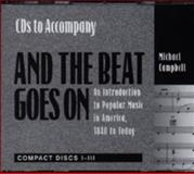And the Beat Goes On : An Introduction to Popular Music in America, 1840 to Today, Campbell, 002860301X