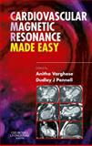 Cardiovascular Magnetic Resonance Made Easy, Varghese, Anitha and Pennell, Dudley J., 0443103011