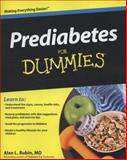 Prediabetes for Dummies, Consumer Dummies Staff and Alan L. Rubin, 0470523018