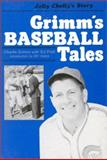 Grimm's Baseball Tales, Charlie Grimm and Ed Prell, 0912083018