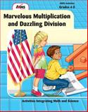 Marvelous Multiplication and Dazzling Division, AIMS Education Foundation, 193209301X