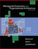 Managerial Economics and Organizational Architecture 9780073523019