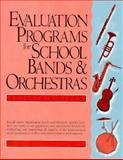 Evaluation Programs for School Bands and Orchestras, Pizer, Russell A., 0132923017