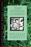 Human Comedy, William Saroyan and William Saroyan, 0151423016