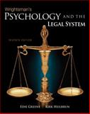 Psychology and the Legal System, Greene, Edith and Heilbrun, Kirk, 049581301X