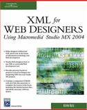 XML for Web Designers Using Macromedia Studio MX 2004, Ruse, Kevin Michael, 1584503017