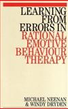 Learning from Errors in Rational Emotive Behaviour Therapy, Neenan, Michael and Dryden, Windy, 1861563019