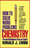 Chemistry : Proven Techniques from an Expert, Zanni, Ronald J. and Goldberg, David E., 0071363025