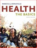 Health : The Basics, Donatelle, Rebecca J., 0321523024