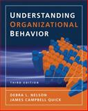 Understanding Organizational Behavior, Nelson, Debra L. and Quick, James Campbell, 0324423020